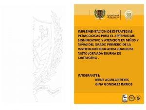 IMPLEMENTACION DE ESTRATEGIAS PEDAGOGICAS PARA EL APRENDIZAJE SIGNIFICATIVO