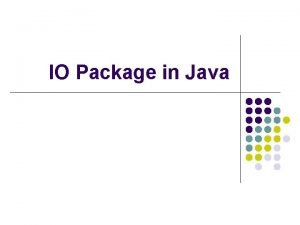 IO Package in Java File class l Class