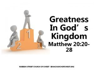 Greatness In Gods Kingdom Matthew 20 2028 ROBISON