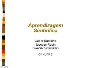 Aprendizagem Simblica Geber Ramalho Jacques Robin Francisco Carvalho