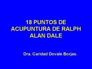 18 PUNTOS DE ACUPUNTURA DE RALPH ALAN DALE