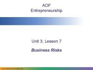 AOF Entrepreneurship Unit 3 Lesson 7 Business Risks
