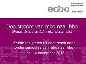 www ecbo nl Doorstroom van mbo naar hbo