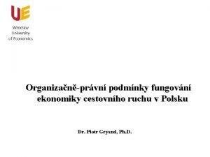 Organizanprvn podmnky fungovn ekonomiky cestovnho ruchu v Polsku