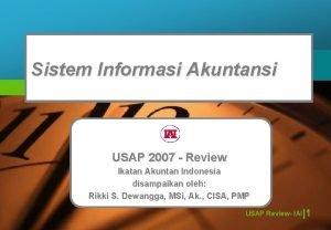 Sistem Informasi Akuntansi USAP 2007 Review Ikatan Akuntan