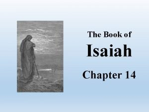 The Book of Isaiah Chapter 14 Isaiah Chapter
