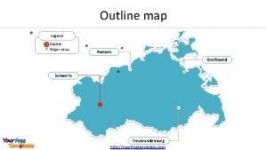 Outline map Legend Capital Major cities Rostock Greifswald