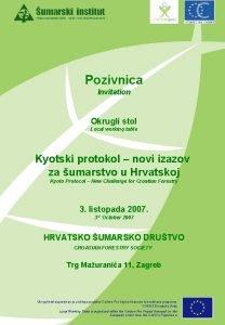 Pozivnica Invitation Okrugli stol Local working table Kyotski