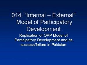 014 Internal External Model of Participatory Development Replication