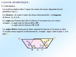 5 ETUDE GOMTRIQUE 5 1 Introduction Les positions