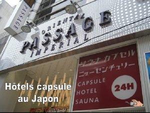 Les htels capsule au Japon sont une solution