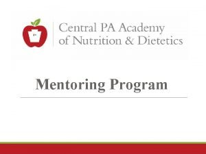 Mentoring Program What is mentoring Mentoring is a
