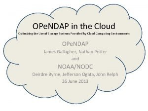 OPe NDAP in the Cloud Optimizing the Use