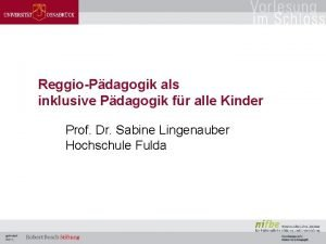 ReggioPdagogik als inklusive Pdagogik fr alle Kinder Prof