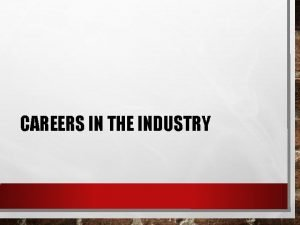 CAREERS IN THE INDUSTRY WHY DO PEOPLE EAT