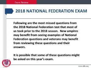 Exam Review 2018 NATIONAL FEDERATION EXAM www nfhs