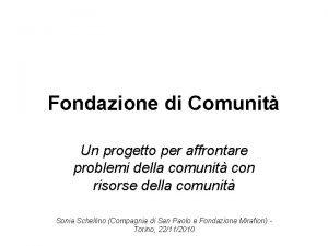 Fondazione di Comunit Un progetto per affrontare problemi