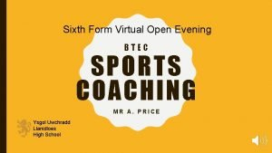 Sixth Form Virtual Open Evening BTEC SPORTS COACHING
