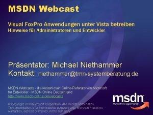 MSDN Webcast Visual Fox Pro Anwendungen unter Vista