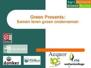 Green Presents Samen leren groen ondernemen VAN DER