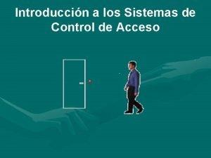Introduccin a los Sistemas de Control de Acceso