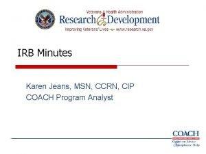 IRB Minutes Karen Jeans MSN CCRN CIP COACH