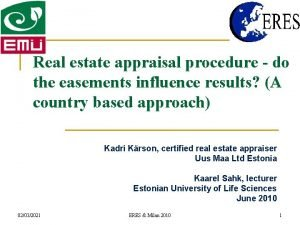 Real estate appraisal procedure do the easements influence