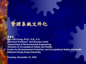 ShuChi Chang Ph D P E P A