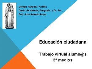 Colegio Sagrada Familia Depto de Historia Geografa y