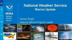National Weather Service Marine Update National Weather Service