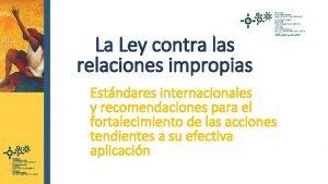 La Ley contra las relaciones impropias Estndares internacionales