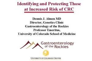 Identifying and Protecting Those at Increased Risk of