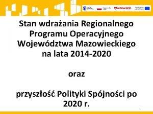 Stan wdraania Regionalnego Programu Operacyjnego Wojewdztwa Mazowieckiego na