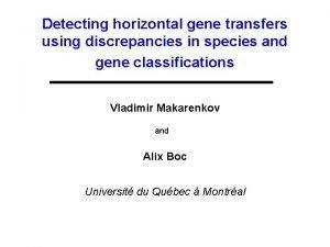 Detecting horizontal gene transfers using discrepancies in species