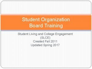 Student Organization Board Training Student Living and College