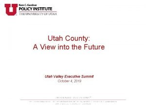 Utah County A View into the Future Utah