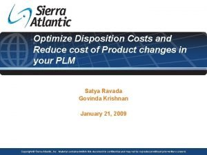 Optimize Disposition Costs and Reduce cost of Product