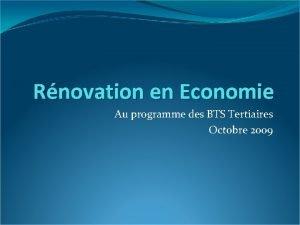 Rnovation en Economie Au programme des BTS Tertiaires