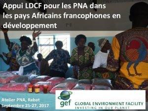 Appui LDCF pour les PNA dans les pays