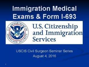 Immigration Medical Exams Form I693 USCIS Civil Surgeon