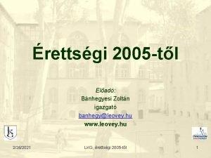 rettsgi 2005 tl Elad Bnhegyesi Zoltn igazgat banhegyleovey