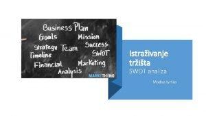 Istraivanje trita SWOT analiza Modna tvrtka SWOT analiza
