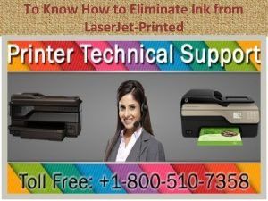 To Know How to Eliminate Ink from Laser