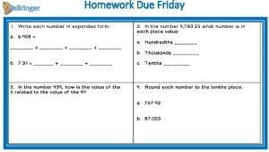 Bellringer Homework Due Friday Write down 1 true