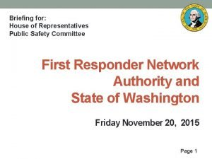 Briefing for House of Representatives Public Safety Committee