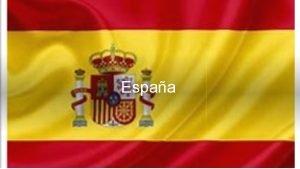 Espaa Espaa se encuentra en la parte occidental