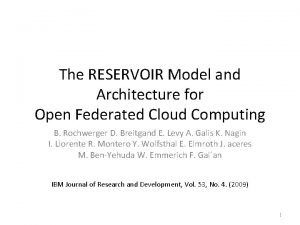 The RESERVOIR Model and Architecture for Open Federated