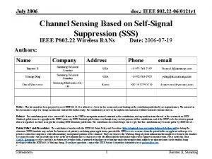 July 2006 doc IEEE 802 22 060121 r