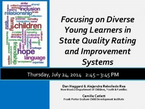 Focusing on Diverse Young Learners in State Quality