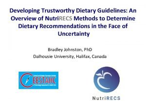 Developing Trustworthy Dietary Guidelines An Overview of Nutri